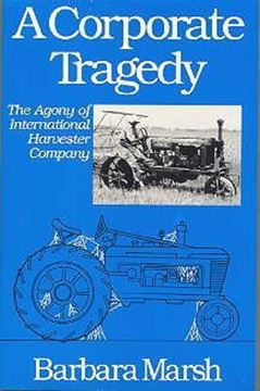 Picture of International Harvester A Corporate Tragedy Book